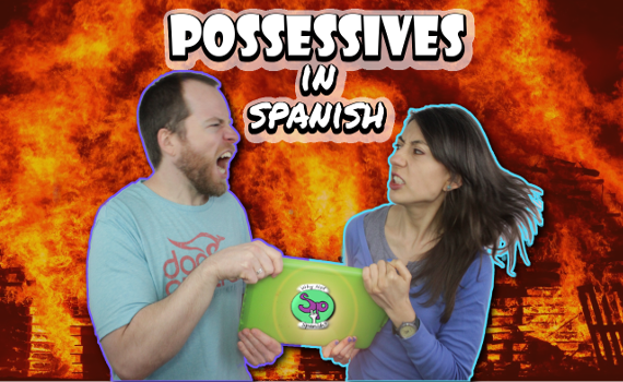 Lesson 12 | Possessive Pronouns In Spanish
