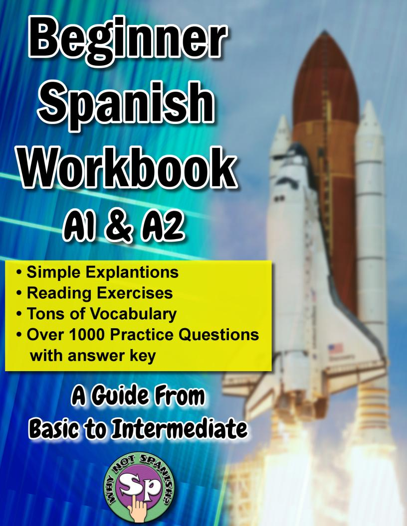 Beginner Spanish Workbook A1 & A2 Ebook - WhyNotSpanish.com