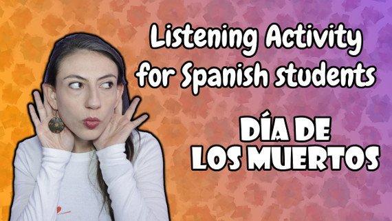 Spanish listening activity Día de los Muertos | Quiz At The End!