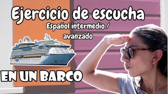 Spanish listening exercise | Cruise Ships